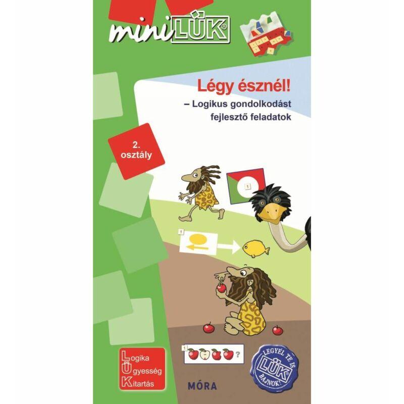 Légy észnél! - miniLÜK - logikai gondolkodást fejlesztő feladatok (2. osztály)