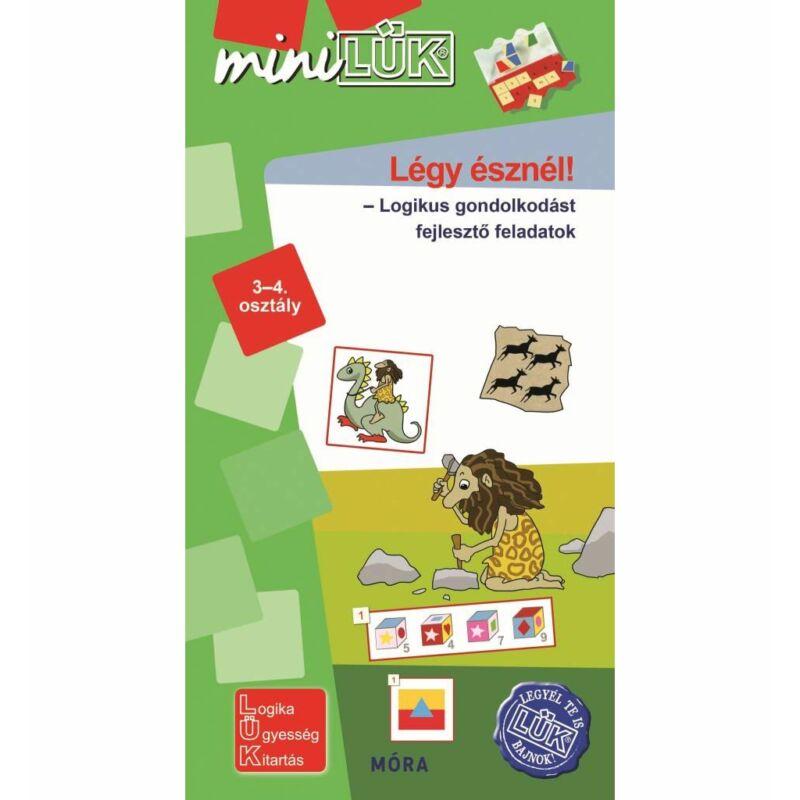 Légy észnél! - miniLÜK - logikai gondolkodást fejlesztő feladatok (3–4. osztály)